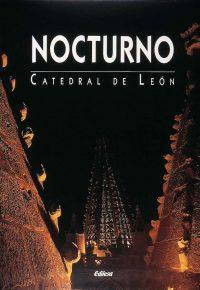 NOCTURNO. CATEDRAL DE LEÓN