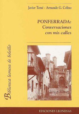 PONFERRADA: CONVERSACIONES CON MIS CALLES