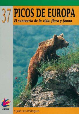 PICOS DE EUROPA. EL SANTUARIO DE LA VIDA: FAUNA Y FLORA