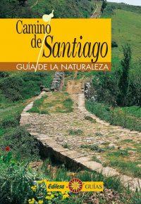 CAMINO DE SANTIAGO. GUÍA DE LA NATURALEZA