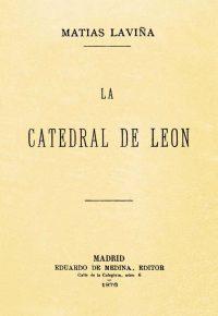 LA CATEDRAL DE LEÓN [1878]