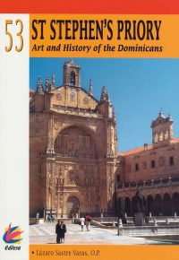 ST STEPHEN'S PRIORY. ART AND HISTORY OF THE DOMINICANS