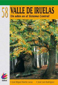 EL VALLE DE IRUELAS. UN EDÉN EN EL SISTEMA CENTRAL
