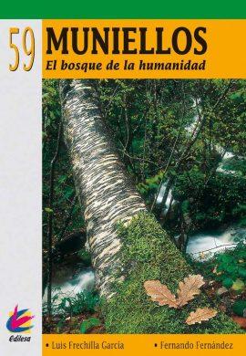 MUNIELLOS. EL BOSQUE DE LA HUMANIDAD