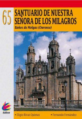 SANTUARIO DE NUESTRA SEÑORA DE LOS MILAGROS. BAÑOS DE MOLGAS (OURENSE)