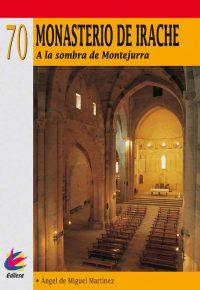 MONASTERIO DE IRACHE. A LA SOMBRA DE MONTEJURRA