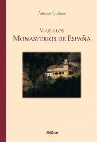 VIAJE A LOS MONASTERIOS DE ESPAÑA