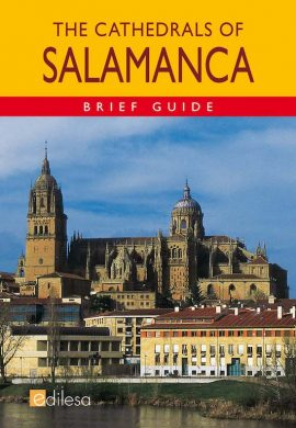 THE CATHEDRALS OF SALAMANCA