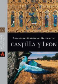 CASTILLA Y LEÓN. PATRIMONIO HISTÓRICO Y NATURAL