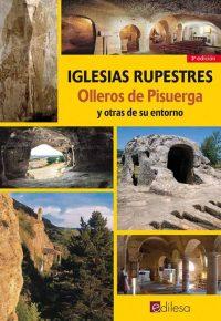 IGLESIAS RUPESTRES. OLLEROS DE PISUERGA Y OTRAS DE SU ENTORNO
