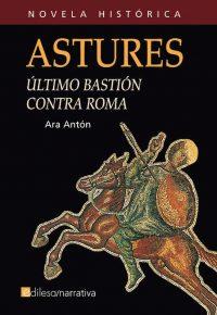 ASTURES. ÚLTIMO BASTIÓN CONTRA ROMA