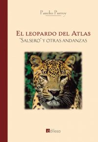 EL LEOPARDO DEL ATLAS, 'SALSERO' Y OTRAS ANDANZAS