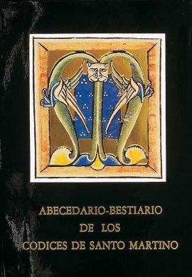 ABECEDARIO BESTIARIO DE LOS CÓDICES DE SANTO MARTINO