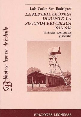 HISTORIA DE LA MINERÍA LEONESA DURANTE LA SEGUNDA REPÚBLICA (1931-1936)